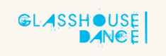 Glass House Dance